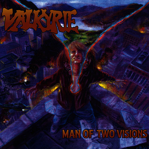 Play & Download Man of Two Visions by Valkyrie | Napster