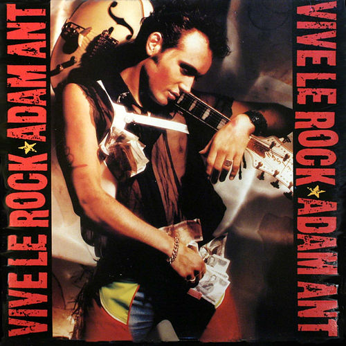 Vive Le Rock by Adam Ant