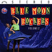 Blue Moon Rockers Vol. 2 by The Blue Moon Rockers
