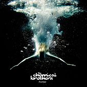 Further by The Chemical Brothers