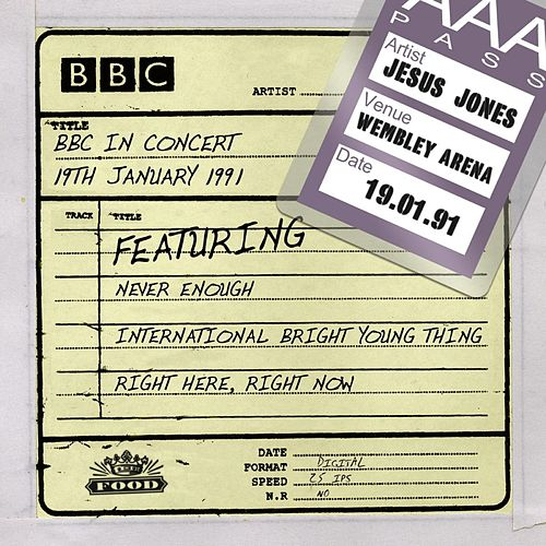 Play & Download BBC In Concert (19th January 1991) by Jesus Jones | Napster