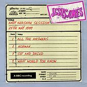 Andy Kershaw Session (25th May 1989) by Jesus Jones