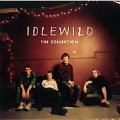 Play & Download Idlewild - The Collection by Idlewild | Napster