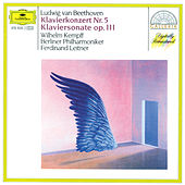 Beethoven: Pinao Concerto No.5; Piano Sonata Op.111 by Wilhelm Kempff