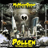 Wu Music Group presents Pollen: The Swarm, Pt. 3 by Various Artists