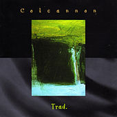 Play & Download Trad. by Colcannon | Napster