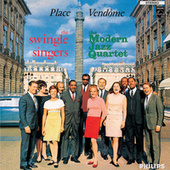 Place Vendome by The Swingle Singers