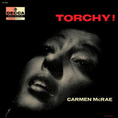 Torchy! by Carmen McRae