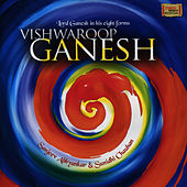 Play & Download Vishwaroop Ganesh: Lord Ganesh in His Eight Forms by Sanjeev Abhyankar | Napster