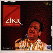 Play & Download Zikr by Ghulam Ali | Napster