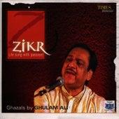 Zikr by Ghulam Ali