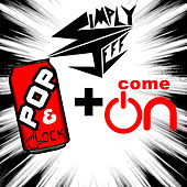 Play & Download Pop N Lock / Come on - Single by Simply Jeff | Napster