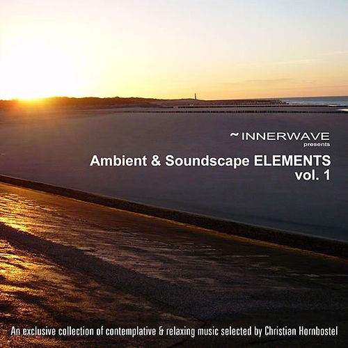 Ambient & Soundscape Elements Vol.1 by Various Artists