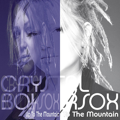 Play & Download Up To The Mountain by Crystal Bowersox | Napster