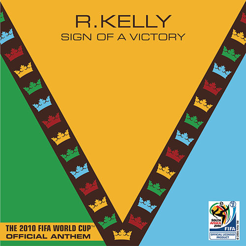Sign Of A Victory by R. Kelly