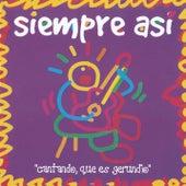 Play & Download Cantando Que Es Gerundio by Siempre asi | Napster