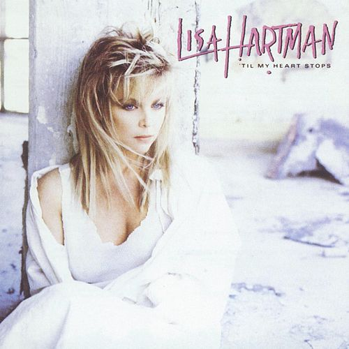'Til My Heart Stops by Lisa Hartman