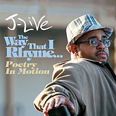 The Way That I Rhyme by J-Live