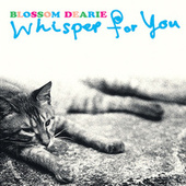 Play & Download Whisper For You by Blossom Dearie | Napster