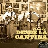 Play & Download Desde La Cantina Vol. II by Pesado | Napster