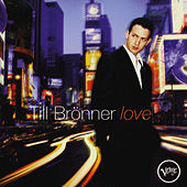 Play & Download Love by Till Brönner | Napster