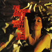 Play & Download The Sensual Sound Of Sonny Stitt With The Ralph Burns Strings by Sonny Stitt | Napster