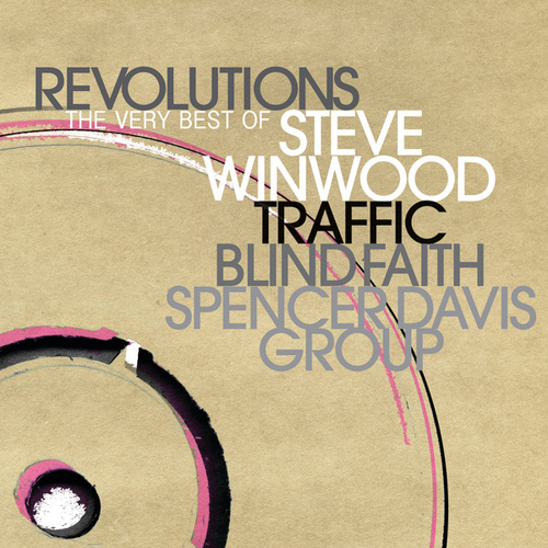 Revolutions: The Very Best Of Steve Winwood by Steve Winwood