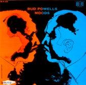 Bud Powell's Moods by Bud Powell