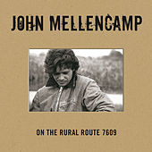Play & Download On The Rural Route 7609 by John Mellencamp | Napster