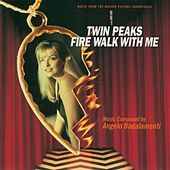 Twin Peaks: Fire Walk With Me - Soundtrack by Various Artists