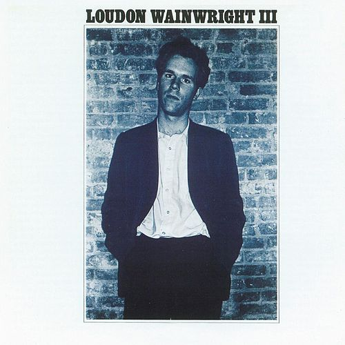 Play & Download Album 1 by Loudon Wainwright III | Napster