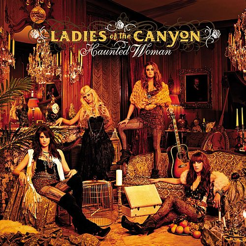 Haunted Woman by Ladies Of The Canyon