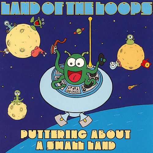 Play & Download Puttering About a Small Land by Land of the Loops | Napster
