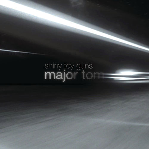 Play & Download Major Tom [Coming Home] by Shiny Toy Guns | Napster