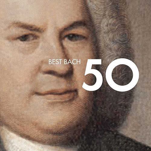 Play & Download 50 Best Bach by Various Artists | Napster