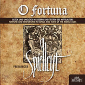 Play & Download O fortuna: Fortune and Misfortune in Songs and Texts of the Middle Ages by Various Artists | Napster