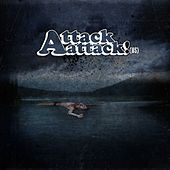 Play & Download Attack Attack by Attack Attack! | Napster