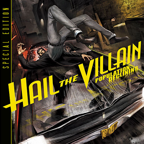 Play & Download Population:  Declining by Hail The Villain | Napster