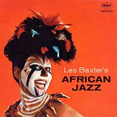 Play & Download African Jazz by Les Baxter | Napster