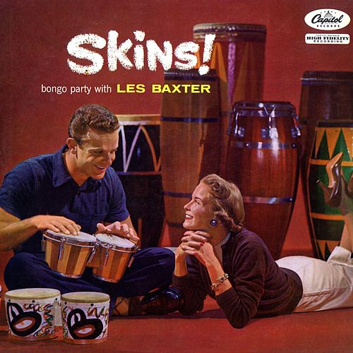 Play & Download Skins by Les Baxter | Napster