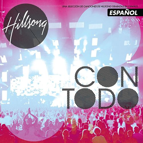 Play & Download Con Todo by Hillsong | Napster