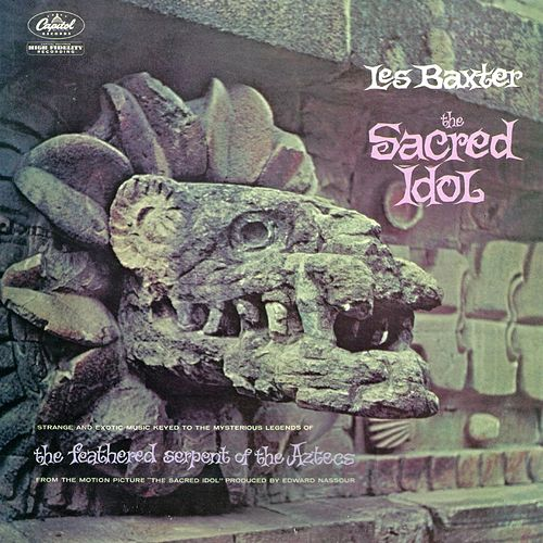 Play & Download Sacred Idol by Les Baxter | Napster