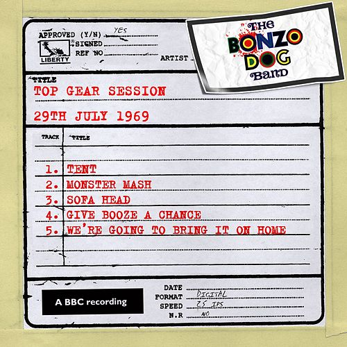 Play & Download Top Gear Session (29th July 1969) by The Bonzo Dog Doo Dah Band | Napster