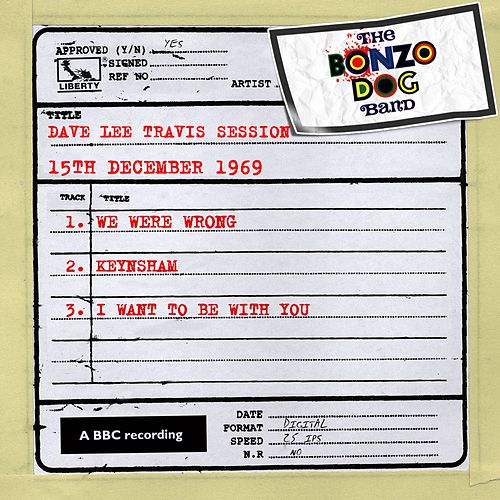 Play & Download Dave Lee Travis Session (15th December 1969) by The Bonzo Dog Doo Dah Band | Napster