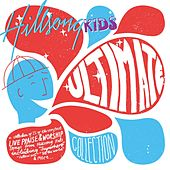 Play & Download Ultimate Collection by Hillsong Kids | Napster