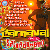 Play & Download Carnaval Salvadoreno Vol. 6 by Various Artists | Napster