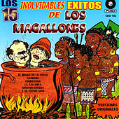Los 15 Inolvidables Exitos by Los Magallones
