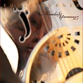 Play & Download Miracles & Demons by Eddie Turner | Napster