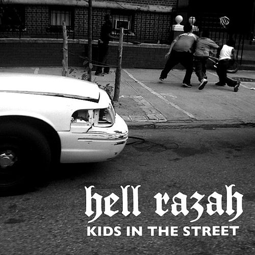 Play & Download Kids In The Street by Hell Razah | Napster