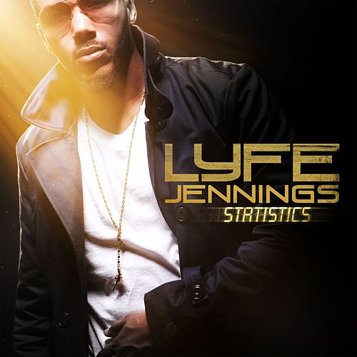 Play & Download Statistics by Lyfe Jennings | Napster